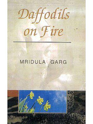 Daffodils on  Fire