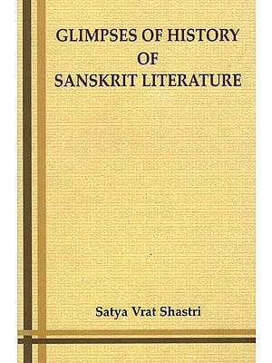 Glimpses of History of Sanskrit Literature