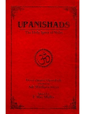 Upanishads The Holy Spirit of Vedas