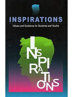 Inspirations : Values and Guidance for Students and Youths