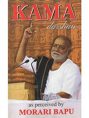 Kama Darshan As Perceived by Morari Bapu
