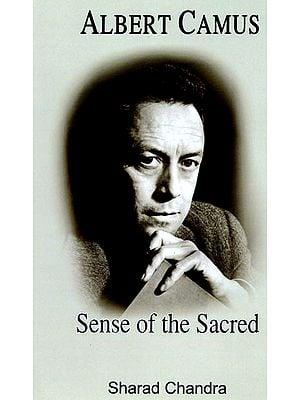 Albert Camus: Sense of The Sacred