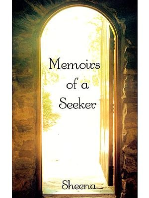 Memoirs of a Seeker