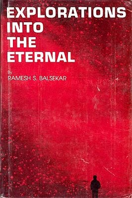 Explorations Into the Eternal (An Old and Rare Book)