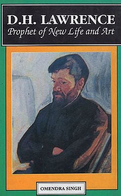 D.H. Lawrence (Prophet of New Life and Art)