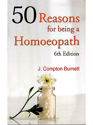 50 Reasons for Being a Homoeopath