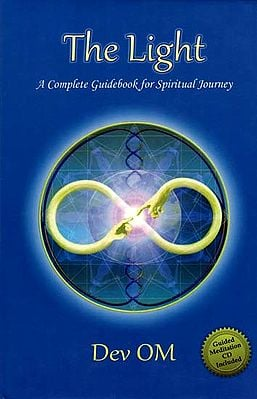 The Light - A Complete Guidebook for Spiritual Journey (With CD Inside)