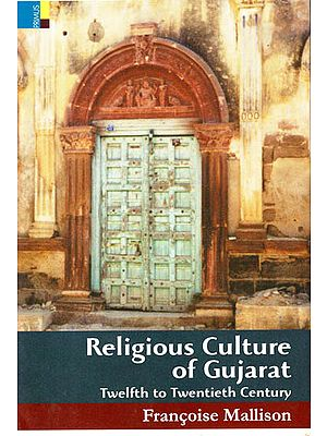 Religious Culture of Gujarat (Twelfth to Twentieth Century)
