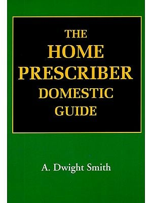 The Home Prescriber Domestic Guide