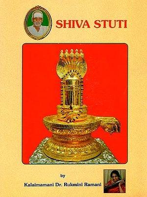 Shiva Stuti by Kalaimamani Dr. Rukmini Ramani