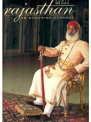 Rajasthan (An Enduring Romance)