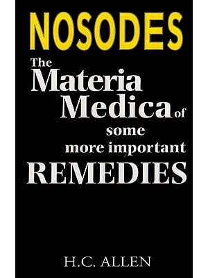 The Materia Medica of Some More Important Remedies