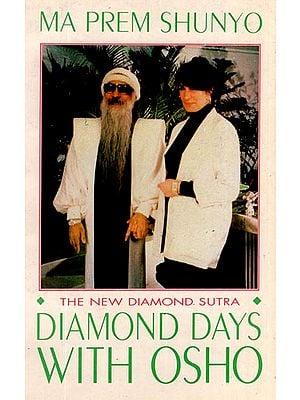 Diamond Days with Osho - The New Diamond Sutra