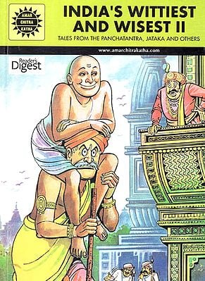 India's Wittiest and Wisest 2 : Tales from The Panchatantra, Jataka and Others