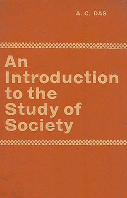 An Intorduction to The Study of Society (An Old and Rare Book)