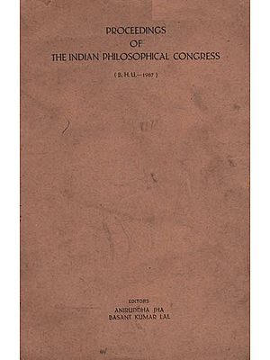 Proceedings of Philosophical Congress : B.H.U. - 1967 (An Old and Rare Book)