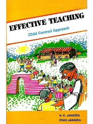 Effective Teaching- Child Centred Approach