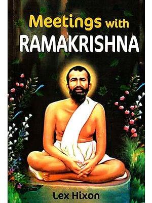 Meetings with Ramakrishna