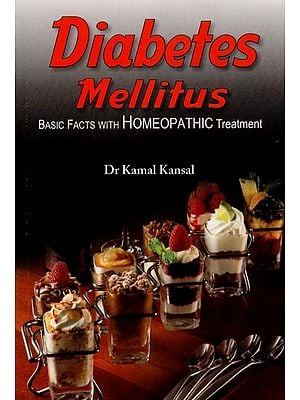Diabetes Mellitus (Basic Facts With Homeopathic Treatment)