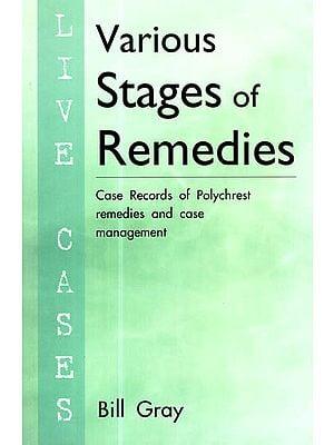 Various Satges of Remedies