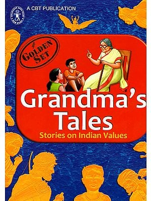 Grandma's Tales- Stories on Indian Values