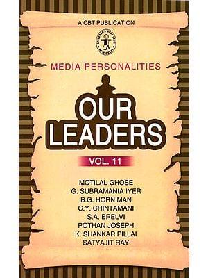 Media Personalities: Our Leaders (Vol.11)