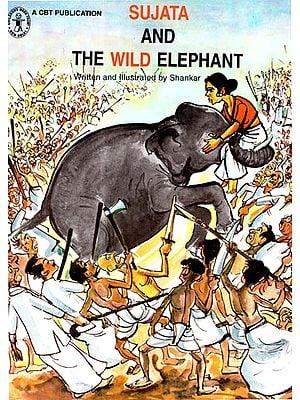 Sujata and the Elephant