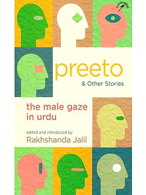 Preeto & Other Stories -The Male Gaze in Urdu