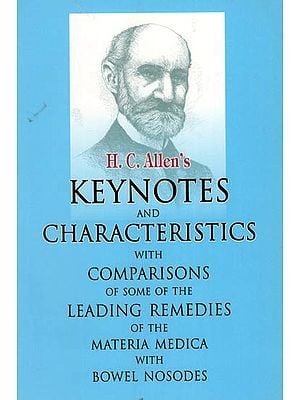 Keynotes and Characteristics with Comparison of Some of The Leading Remedies of the Materia Medica with Bowel Nosodes