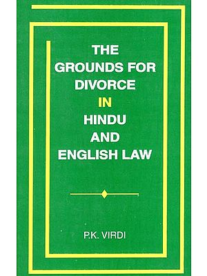 The Grounds for Divorce in Hindu and English Law (An Old and Rare Book)