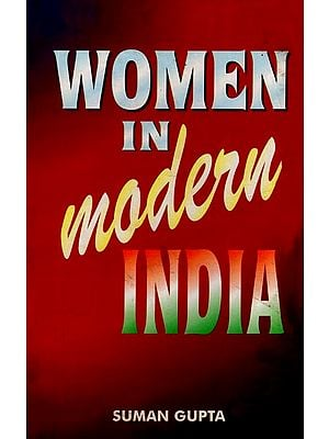 Women in Modern India (Problems and Issues)
