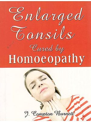 Enlarged Tonsils Cured by Homoeopathy