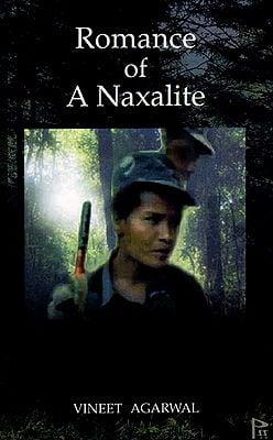 Romance of a Naxalite