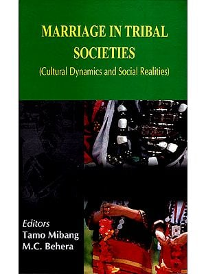 Marriage in Tribal Societies (Cultural Dynamics and Social Realiteis)