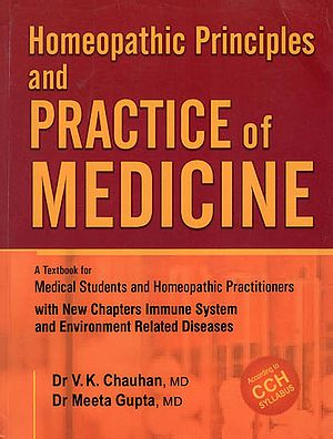Homeopathic Principles and Practice of Medicine