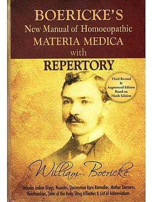 Boericke's New Mannual of Homeopathic Materia Medica with Repertory