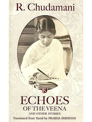 Echoes of the Veena and Other Stories