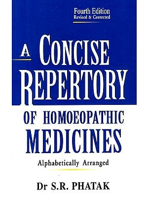 A Concise Repertory of Homoeopathic Medicines (Alphabetically Arranged)