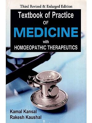 Textbook of Practice of Medicine with Homoeopathic Therapeutics