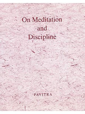 On Meditation and Discipline