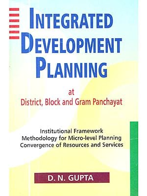 Integrated Development Planning at District, Block and Gram Panchayat