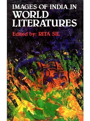 Images of India in World  Literatures