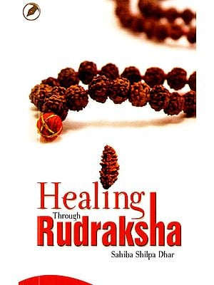Healing Through Rudraksha