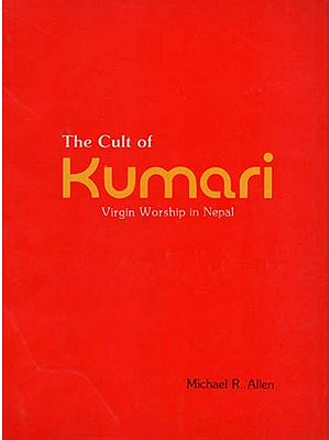 The Cult of Kumari - Virgin Worship in Nepal (An Old and Rare Book)