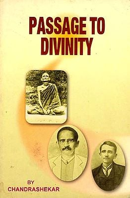 Passage to Divinity - The Early Life of Swami Ramdas (An Old and Rare Book)