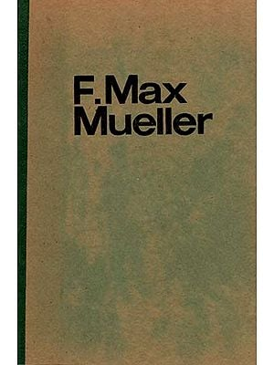 F Max Mueller - What He Can Teach Us (An Old and Rare Book)