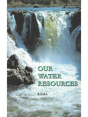 Our Water Resources