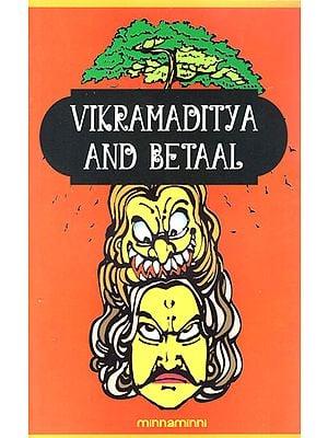 Vikramaditya and Betaal