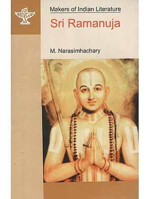 Sri Ramanuja ( Makers of Indian Literature )