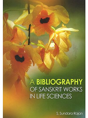 A Bibliography of Sanskrit Works in life Sciences